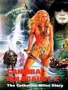Holocausto Canibal 2: A Historia de Catherine Miles (Schiave Bianche: Violenza in Amazzonia)