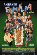 A Grande Família - O Filme (A Grande Família - O Filme)