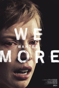 We Wanted More - Poster / Capa / Cartaz - Oficial 1