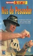 Aprenda Com Quem Sabe - Nós de Pescador (Fishing Knots)