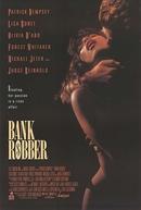 Romance Arriscado (Bank Robber)