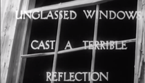 Unglassed Windows Cast a Terrible Reflection - Poster / Capa / Cartaz - Oficial 1