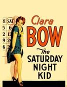 Uma Pequena das Minhas (The Saturday Night Kid)