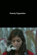 Twenty Cigarettes (Twenty Cigarettes)