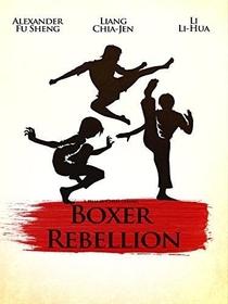 A Rebelião dos Boxers - Poster / Capa / Cartaz - Oficial 4