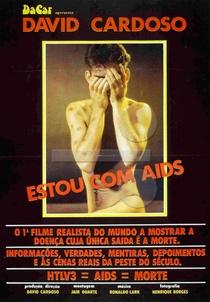 Estou com AIDS - Poster / Capa / Cartaz - Oficial 1