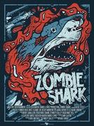 Tubarões Zumbis (Zombie Shark)