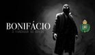 Bonifácio – O Fundador do Brasil [Teaser 01]