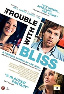 The Trouble With Bliss - Poster / Capa / Cartaz - Oficial 3