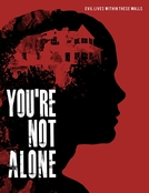 You're Not Alone (You're Not Alone)