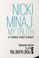 Nicki Minaj: My Truth (Nicki Minaj: My Truth)