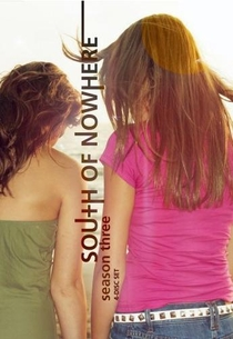 South of Nowhere (3ª Temporada) - Poster / Capa / Cartaz - Oficial 1