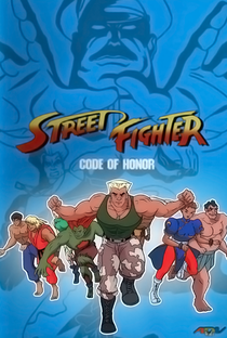 Street Fighter: The Game! (1ª Temporada) - Poster / Capa / Cartaz - Oficial 2