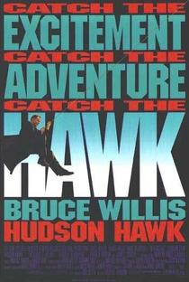 Hudson Hawk - O Falcão Está à Solta - Poster / Capa / Cartaz - Oficial 3