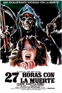 27 Horas com a morte - Poster / Capa / Cartaz - Oficial 1