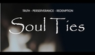 SOUL TIES OFFICIAL TRAILER