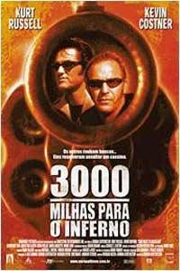3000 Milhas Para o Inferno - Poster / Capa / Cartaz - Oficial 5