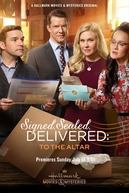 Signed, Sealed, Delivered: To the Altar (Signed, Sealed, Delivered: To the Altar)