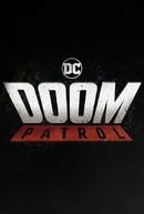 Doom Patrol (1ª Temporada) (Doom Patrol (Season 1))