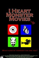 I Heart Monster Movies (I Heart Monster Movies)