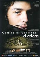 A Origem do Caminho de Santiago (Camino de Santiago: El origen)
