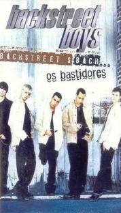 Backstreetboys - Os Bastidores - Poster / Capa / Cartaz - Oficial 1