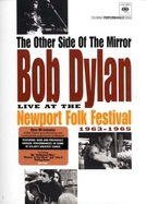 The Other Side of the Mirror: Bob Dylan Live at the Newport Folk Festival 1963-1965 (The Other Side of the Mirror: Bob Dylan Live at the Newport Folk Festival 1963-1965)
