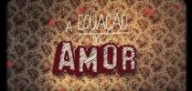 A Equação do Amor - Poster / Capa / Cartaz - Oficial 1