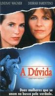 A Dúvida (A Mother's Instinct)