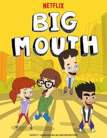 Big Mouth (1ª Temporada) - Poster / Capa / Cartaz - Oficial 2
