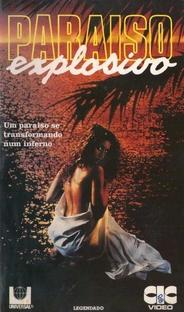 Paraíso Explosivo  - Poster / Capa / Cartaz - Oficial 1