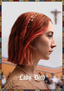 Lady Bird: A Hora de Voar - Poster / Capa / Cartaz - Oficial 3