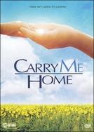 Quero Voltar Para Casa (Carry Me Home)