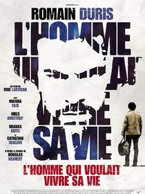 O Homem que Queria Viver a sua Vida - Poster / Capa / Cartaz - Oficial 1