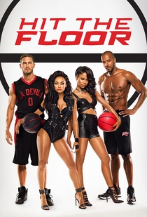 Hit the Floor (3ª Temporada) - Poster / Capa / Cartaz - Oficial 2