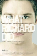 What Richard Did (What Richard Did)
