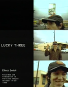 Lucky Three (Lucky Three: an Elliott Smith Portrait)