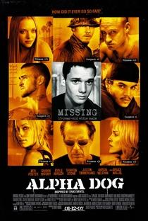 Alpha Dog - Poster / Capa / Cartaz - Oficial 5