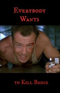 Todo Mundo Quer Matar o Bruce - Poster / Capa / Cartaz - Oficial 2