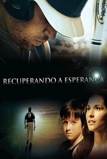 Recuperando a Esperança - Poster / Capa / Cartaz - Oficial 2