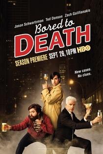 Bored to Death (2ª Temporada) - Poster / Capa / Cartaz - Oficial 1