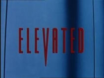 Elevated - Poster / Capa / Cartaz - Oficial 1