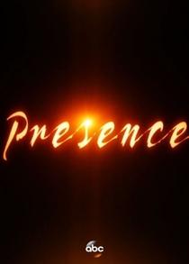 Presence (1ª Temporada) - Poster / Capa / Cartaz - Oficial 1