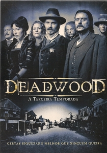 Deadwood (3ª Temporada) - Poster / Capa / Cartaz - Oficial 1