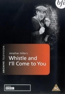 Omnibus' Whistle and I'll Come to You