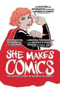 She Makes Comics - Poster / Capa / Cartaz - Oficial 1