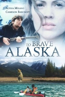 To Brave Alaska - Poster / Capa / Cartaz - Oficial 1