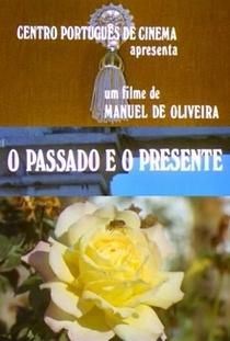Passado e o Presente - Poster / Capa / Cartaz - Oficial 1