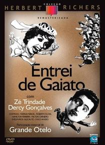 Entrei de Gaiato - Poster / Capa / Cartaz - Oficial 2