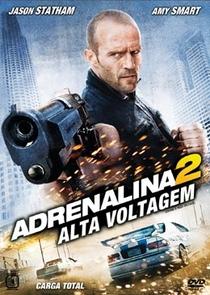 Adrenalina 2: Alta Voltagem - Poster / Capa / Cartaz - Oficial 2